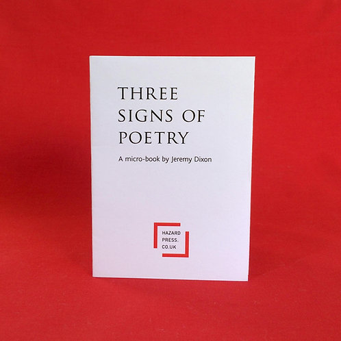 THREE SIGNS OF POETRY