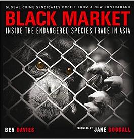 ben davies book, black market inside the edangered species trade in asia