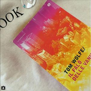 Booklover - Il falò delle vanità, Tom Wolfe