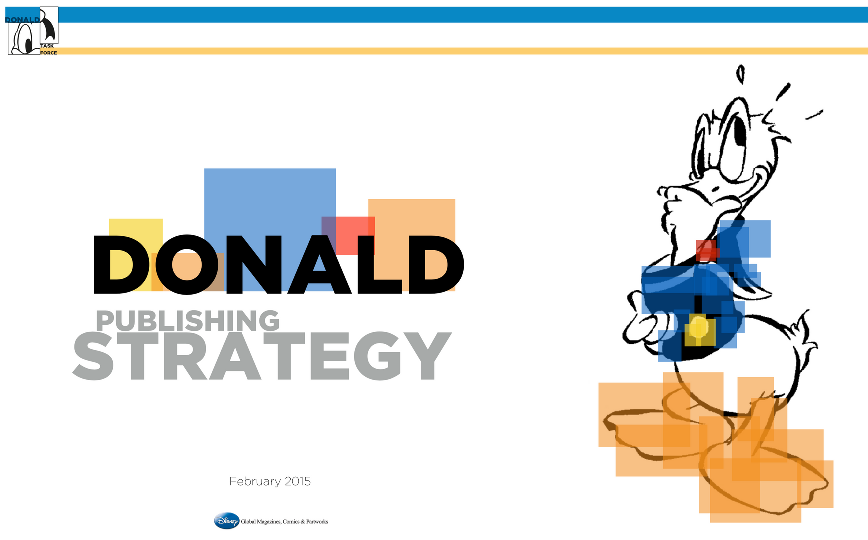 Donald Duck Publishing Strategy