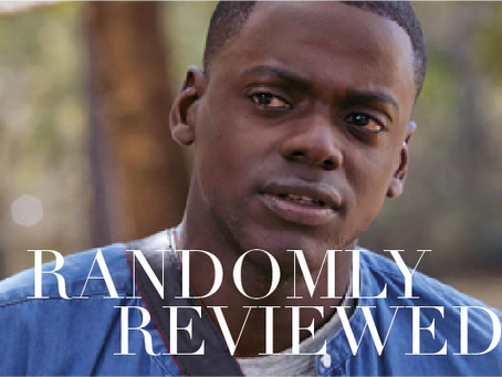 "Randomly Reviewed - ""Get Out"""