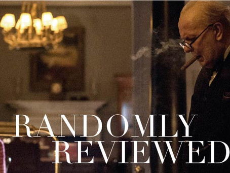 "Randomly Reviewed - ""Darkest Hour"""