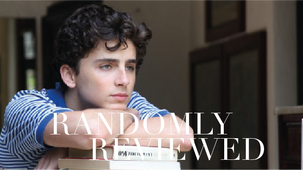 """Randomly Reviewed """"Call me by your name"""""""