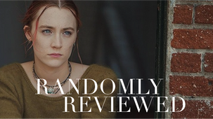 "Randomly Reviewed ""Lady Bird"""