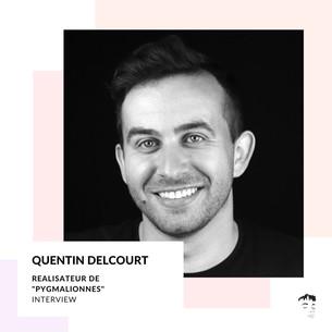 Quentin Delcourt, le pygmallié : «La frontière des idées, des pays comme celle du genre me dérange»