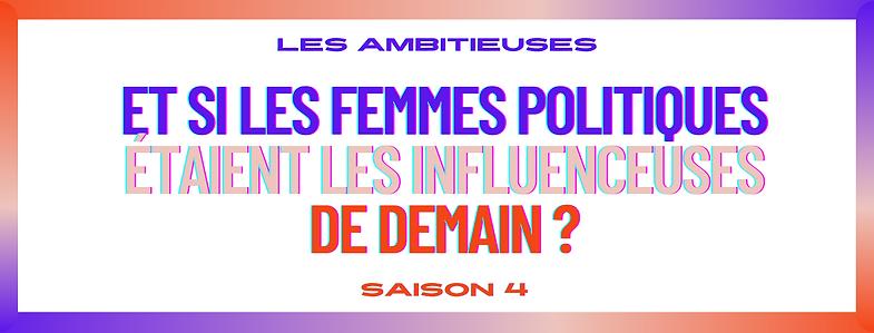 LES AMBITIEUSES  - SAISON 4