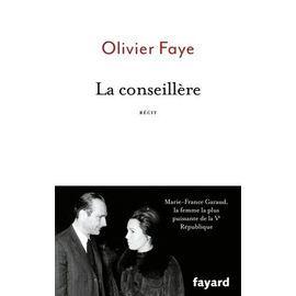 Enquête / La conseillère / Fayard