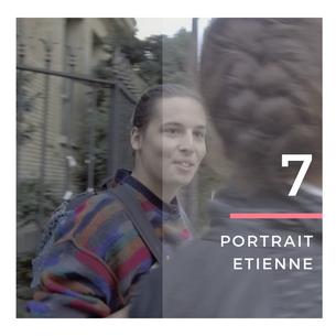 """Etienne, 26 ans - """"Un homme ne grandit pas seul. On évolue de façon commune"""""""