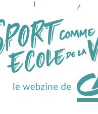 2019 _ WEBZINE LE SPORT ECOLE DE LA VIE