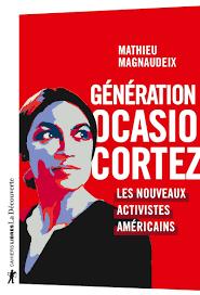 Essai / Génération Ocasio Cortez de Mathieu Magnaudeix - La Découverte