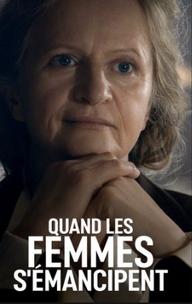 Documentaire / Quand les femmes s'émancipent / Arte