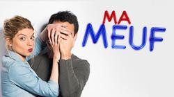 MA MEUF (Diffusion HD1 - 2013)
