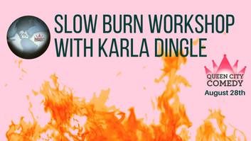 Slow burn.jpeg