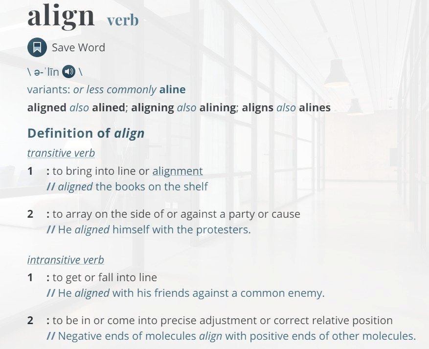 """definition of """"align"""""""