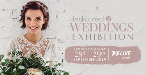 Dedicated 2 Weddings 28th and 29th September 2019