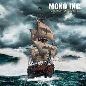 Mono Inc. - Together Till The End (2017)