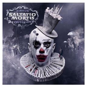 Saltatio Mortis - Zirkus Zeitgeist - (2015)