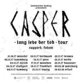 "Casper - ""Lang Lebe Der Tod""-Tour - Westfalenhalle, Dortmund - 10.11.2017"