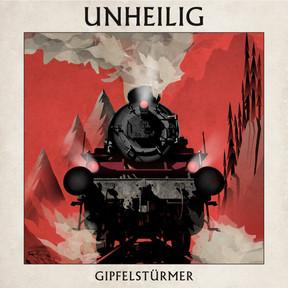 Unheilig - Gipfelstürmer - (2014)