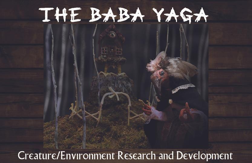 The Baba Yaga: Creature and Environment Design