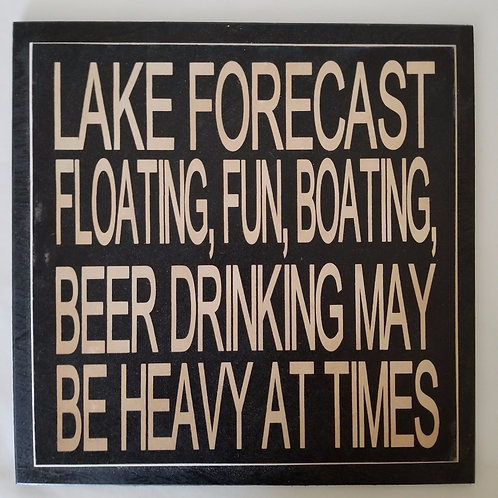 "12"" x 12"" Double layer square sign LAKE/FORCAST"