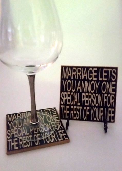 "4"" x 4"" Coaster MARRIAGE/ANNOY"