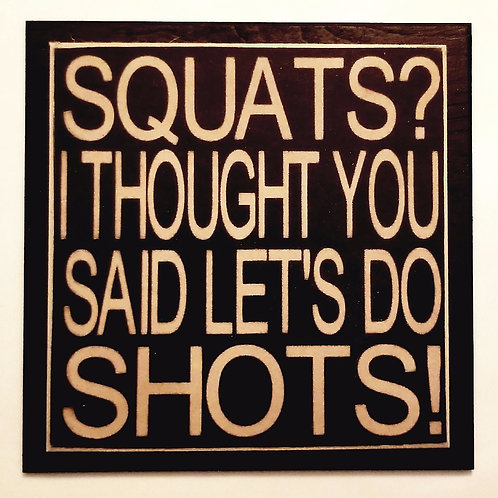 """7"""" x 7"""" Double layer square sign SQUATS"""