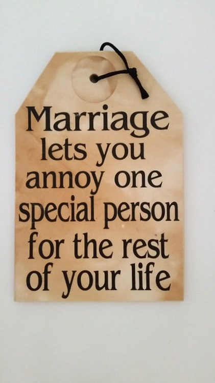 "5 1/2"" x 8"" Small Tag Sign MARRIAGE/ANNOY"