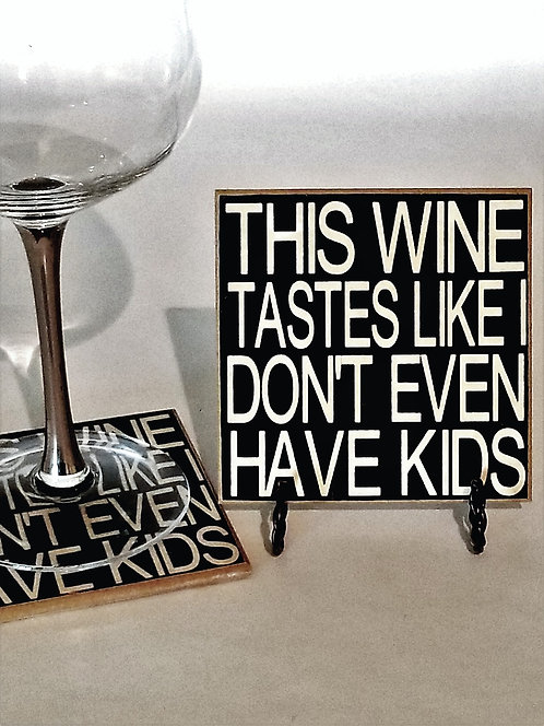 "4"" x 4"" Coaster WINE/KIDS"