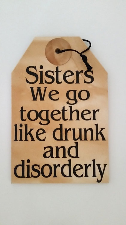 """5 1/2"""" x 8"""" Small Tag Sign SISTERS"""