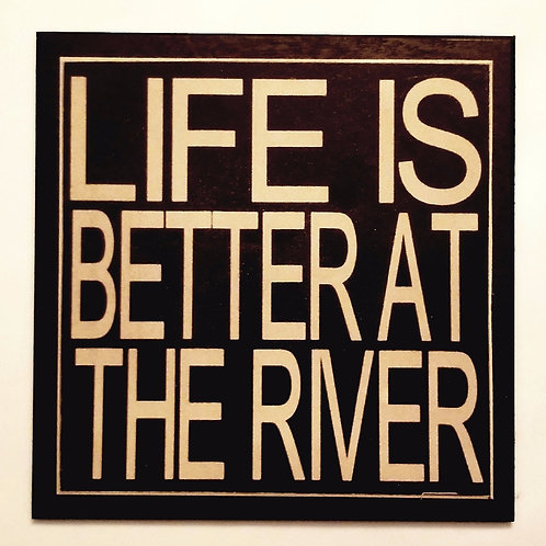 "7"" x 7"" Double layer square sign LIFE/RIVER"