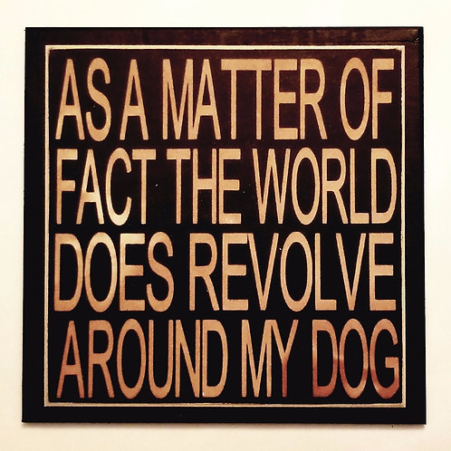 "7"" x 7"" Double layer square sign DOG/WORLD"