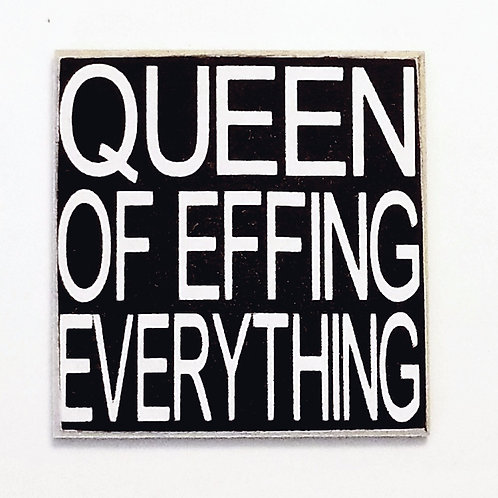 "2"" X 2"" Magnet QUEEN/EFFING"