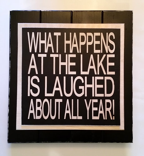 """15"""" x 15"""" Triple layer square sign LAKE/LAUGHED"""