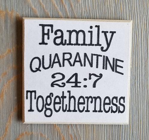 "3"" X 3"" Magnet FAMILY/QUARANTINE"