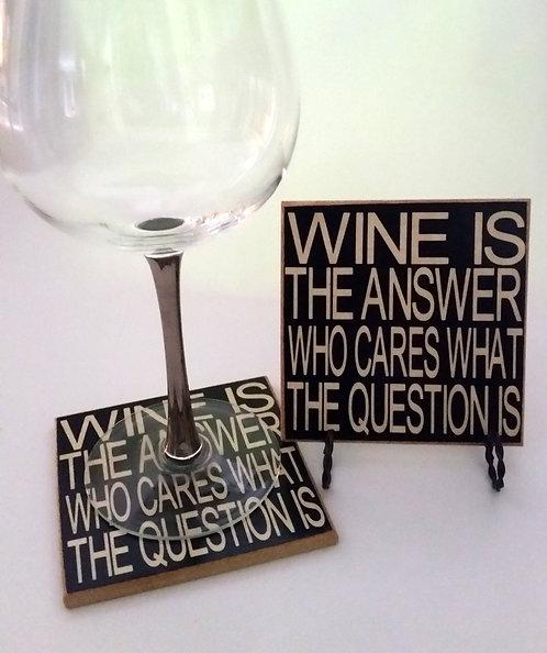 "4"" x 4"" Coaster WINE/ANSWER"