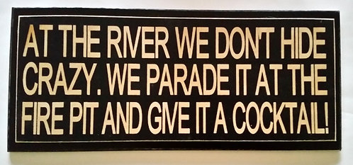 "14"" x 6"" Double layer square sign RIVER/FIRE PIT"