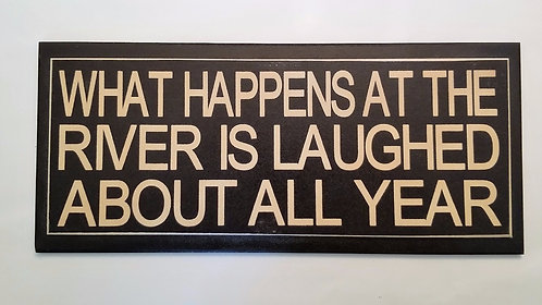 """14"""" x 6"""" Double layer square sign RIVER/LAUGH"""