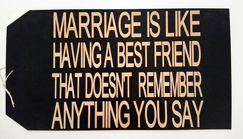 """16"""" x 8 1/2"""" LARGE TAG SIGN MARRIAGE BFF"""