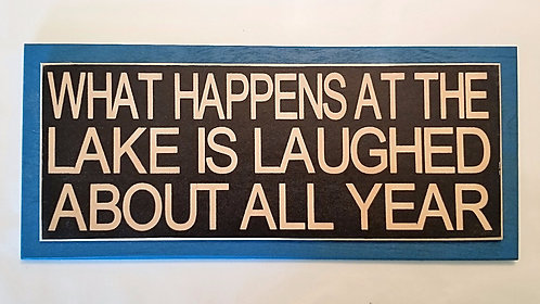 "14"" x 6"" Double layer square sign LAKE/LAUGH"