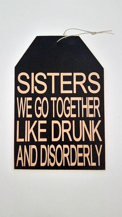 "5 1/2"" x 8"" Small Tag Sign SISTERS"