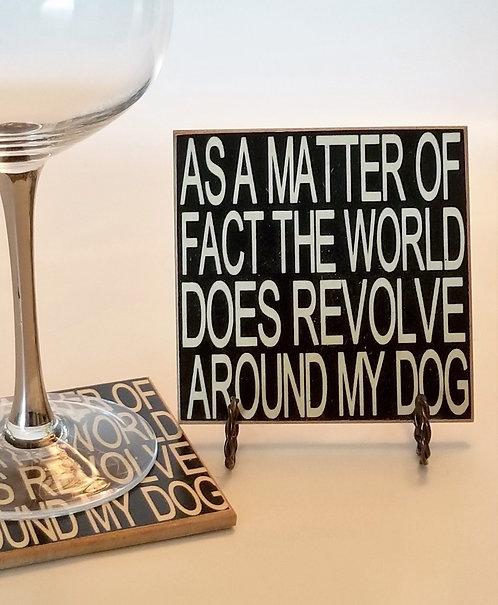 """4"""" x 4"""" Coaster WORLD/DOG"""