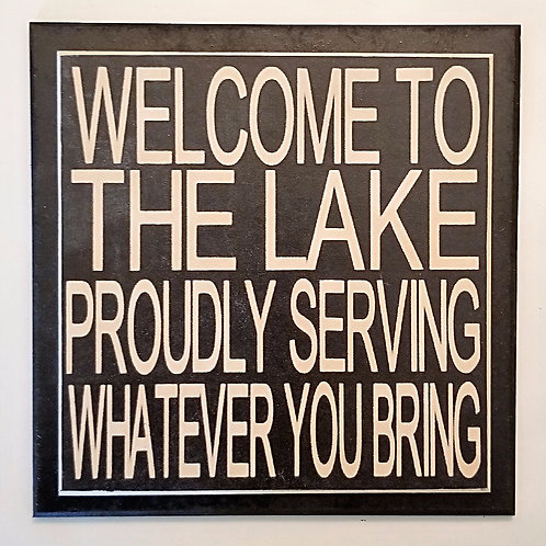 """7"""" x 7"""" Double layer square sign LAKE/SERVING"""