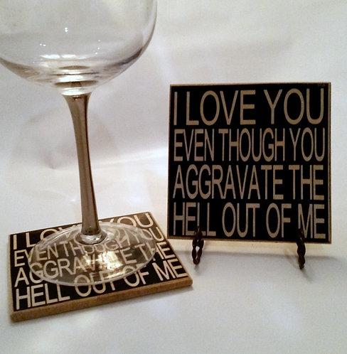 "4"" x 4"" Coaster LOVE YOU"