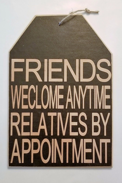 """5 1/2"""" x 8"""" Small Tag Sign RELATIVES/APPT"""