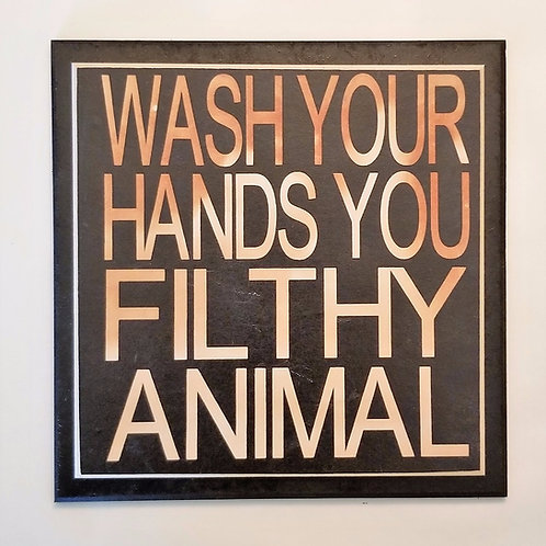 "7"" x 7"" Double layer square sign FILTHY ANIMAL"