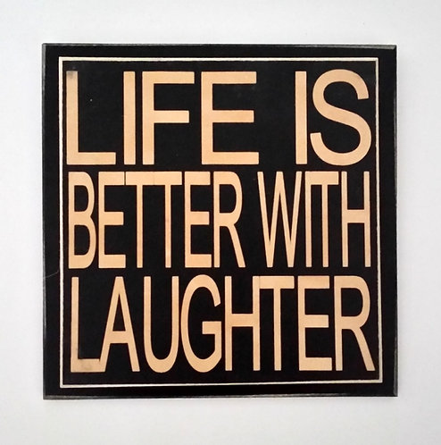 "7"" x 7"" Double layer square sign LIFE/LAUGHTER"
