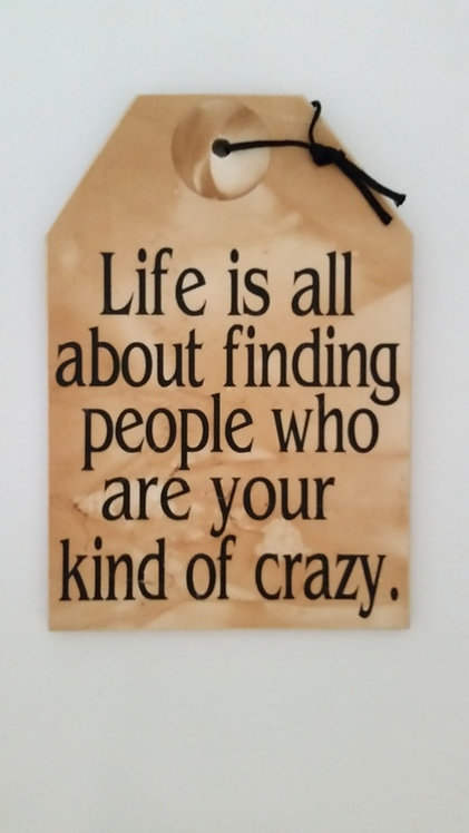 "5 1/2"" x 8"" Small Tag Sign CRAZY PEOPLE"