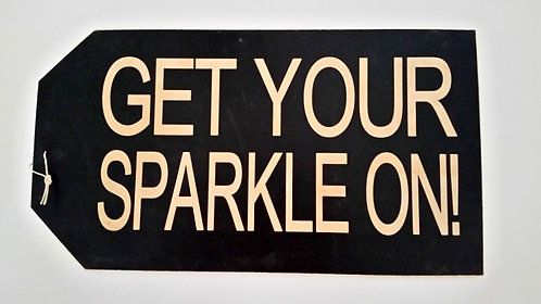 """16"""" x 8 1/2"""" LARGE TAG SIGN SPARKLE"""