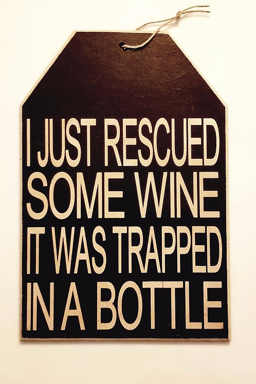 """5 1/2"""" x 8"""" Small Tag Sign RESCUED/WINE"""